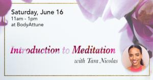 Introduction to Meditation with Tara Nicolas @ BodyAttune   New York   New York   United States