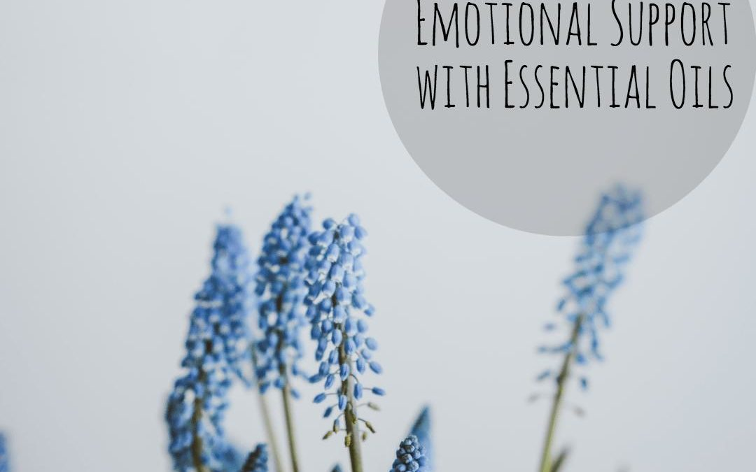 Emotional Support with Essential Oils
